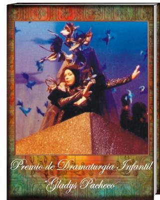 """I Concurso de Dramaturgia Infantil """"Gladys Pacheco"""""""