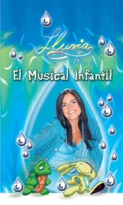 Regresa Lluvia, El musical infantil
