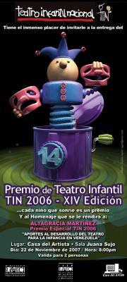 EL TEATRO INFANTIL NACIONAL CELEBRA LA ENTREGA DE LOS PREMIOS TIN 2006